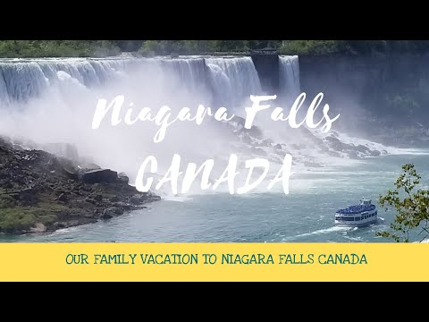 Niagara Falls, Canada - Family Vacation - Maid of the Mist, White Water Walk + MORE!