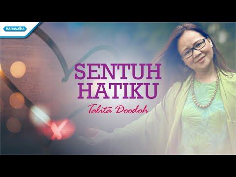 Sentuh Hatiku - Talita Doodoh (with lyric)