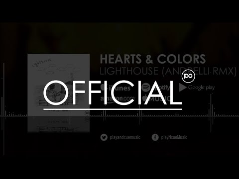 Hearts & Colors - Lighthouse (Andrelli Remix)