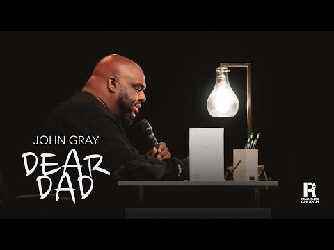 Dear Dad  John Gray