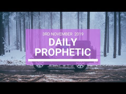 Daily Prophetic 3rd November 2019 Word 4