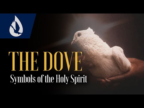 Symbols of the Holy Spirit: The Dove