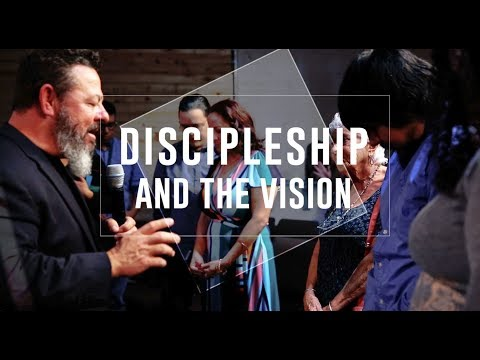 Discipleship and The Vision - Sermon Teaser