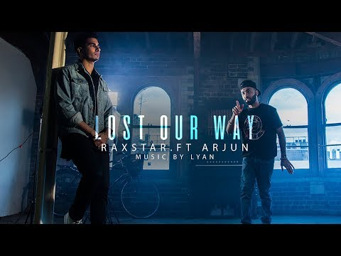 LOST OUR WAY LYRICS - Raxstar | Arjun