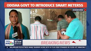 Odisha To Opt For 'Smart Pre-paid Electricity Meters' Soon