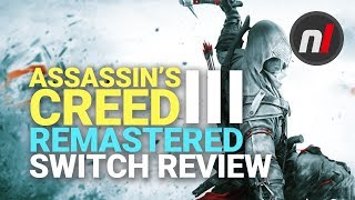 Assassin's Creed III Remastered Nintendo Switch Review - Is It Worth It?