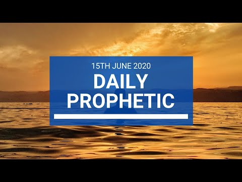 Daily Prophetic 15 June 2020 5 of 7