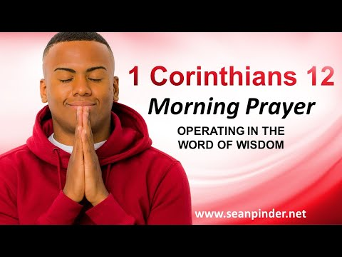 Operating in the Word of WISDOM - Morning Prayer