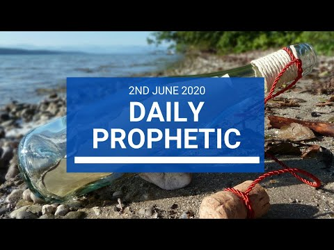 Daily Prophetic 2 June 2020 6 of 7