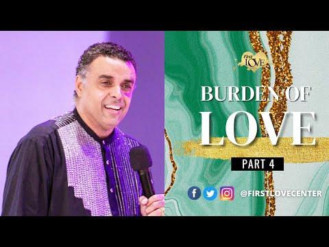 The Burden Of Love - Part 4  Dag Heward-Mills