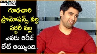 Adivi Sesh Reveals Reason Behind Evaru Movie Postpone    Shalimarcinema