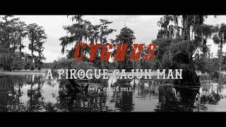 A Pirogue Cajun Man - Cygnus Ft. Cajun Cole - contacto , Jazz