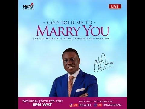 GOD TOLD ME TO MARRY YOU  Pst Bolaji Idowu