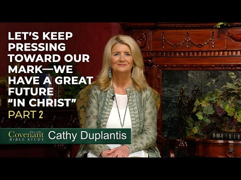 Voice of the Covenant Bible Study, Part 10  Cathy Duplantis
