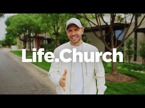 Welcome to Life.Church!