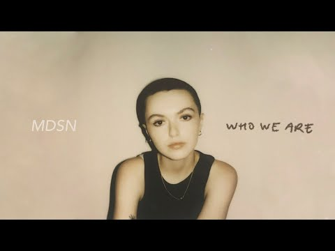 Who We Are - MDSN (Official Audio)
