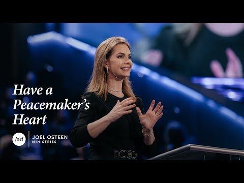 Victoria Osteen - Have a Peacemaker's Heart