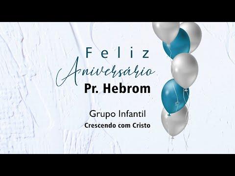Feliz aniversário pastor Hebrom Mussini