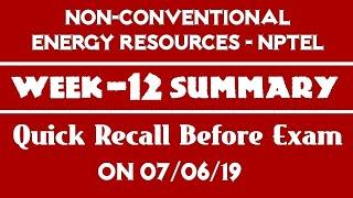 NCER-NPTEL | Week - 12 Summary | Quick Recap