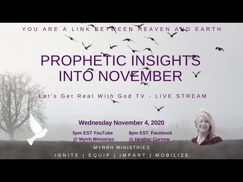 PROPHETIC INSIGHTS INTO NOV. THE TURN AROUND What/How/When