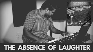 The Absence of Laughter - jasonzach , Metal