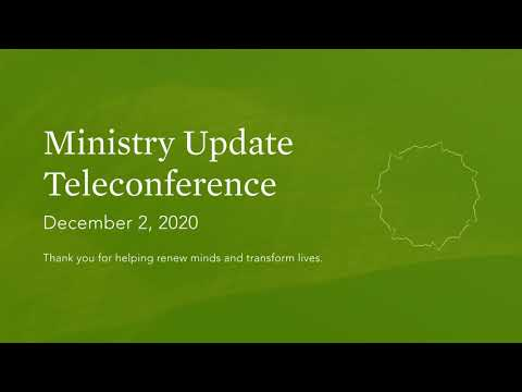 Ministry Update Teleconference: December 2, 2020