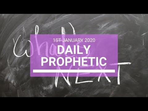Daily Prophetic 1 January 2020 4 of 4