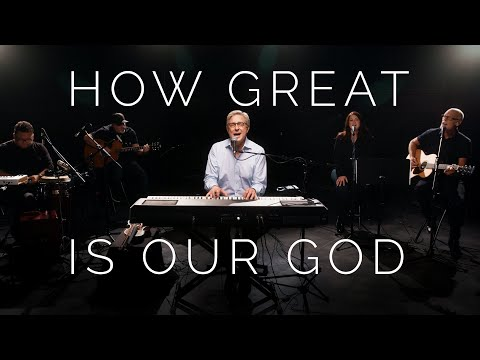 Don Moen - How Great is Our God (Acoustic)  Praise and Worship Music