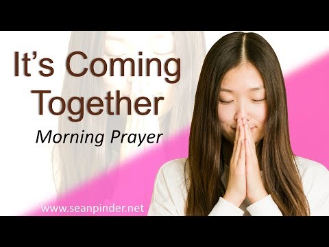 RUTH 2 - IT'S COMING TOGETHER - MORNING PRAYER (video)
