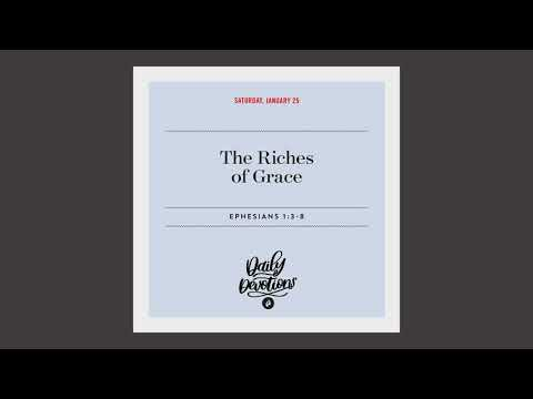 The Riches of Grace - Daily Devotion