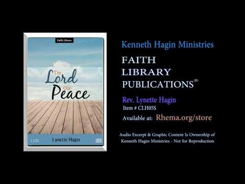 FLP  The Lord Our Peace (excerpt)  Rev. Lynette Hagin  Copyright Owner Kenneth Hagin Ministries*