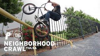 Profile's Neighbourhood Crawl: TULSA - DIG BMX