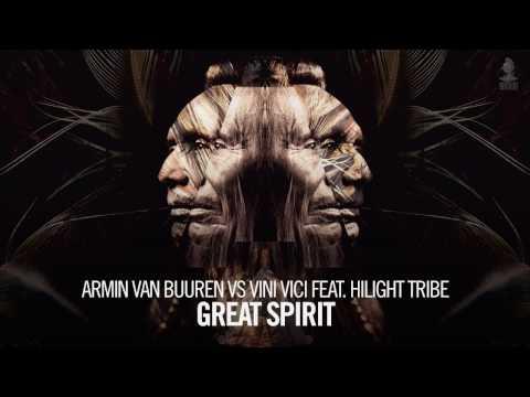 Armin van Buuren vs Vini Vici feat. Hilight Tribe - Great Spirit (Extended Mix) - UCu5jfQcpRLm9xhmlSd5S8xw