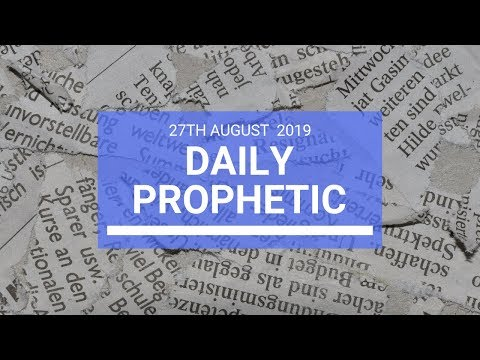 Daily prophetic 27 August 2019  Word 2