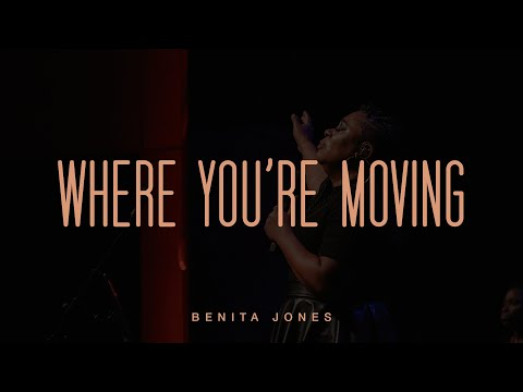 Where Youre Moving (Official Live Video) - Benita Jones