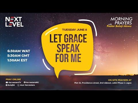 Next Level Prayers  Let Grace Speak For Me  Pst Bolaji Idowu  8th June 2021