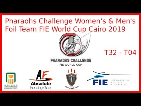 Cairo 2019 Women's & Men's Foil Team World Cup Daily Feeds