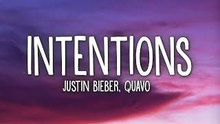 Intentions (Lyrics) ft. Quavo