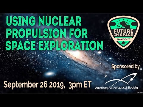 Using Nuclear Propulsion for Deep Space Exploration - UCQkLvACGWo8IlY1-WKfPp6g