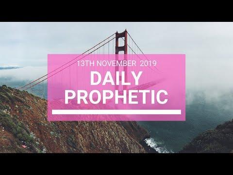 Daily Prophetic 13 November 2019 Word 5