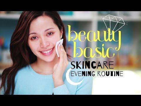 BEAUTY BASIC / Skin Care : Evening Routine - UCuYx81nzzz4OFQrhbKDzTng