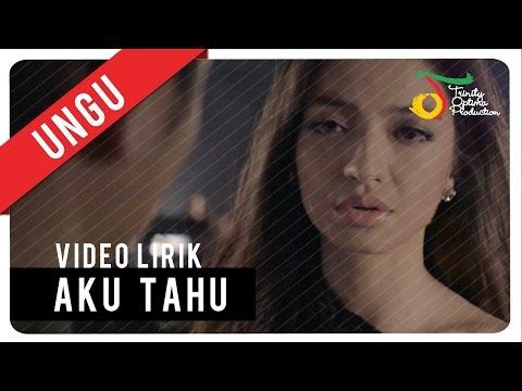 Aku Tahu (Video Lirik)
