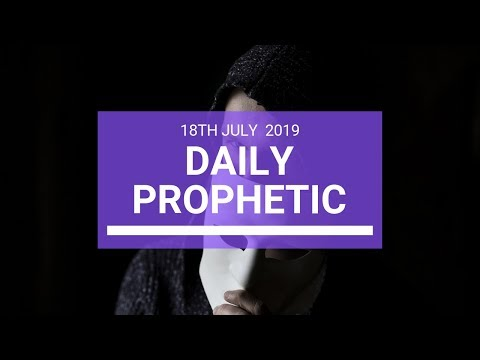 Daily Prophetic 18 July Word 3