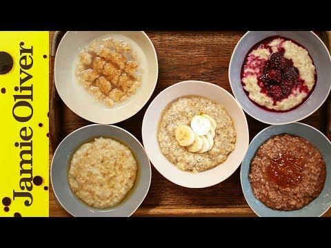 How to Make Perfect Porridge - 5 Ways   Jamie Oliver - UCpSgg_ECBj25s9moCDfSTsA