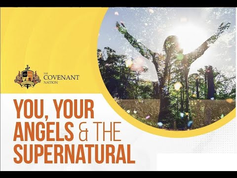 You, Your Angels and The Supernatural   3rd Service  12092021