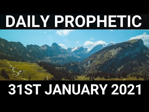 Daily Prophetic 31 January 2021 7 of 7