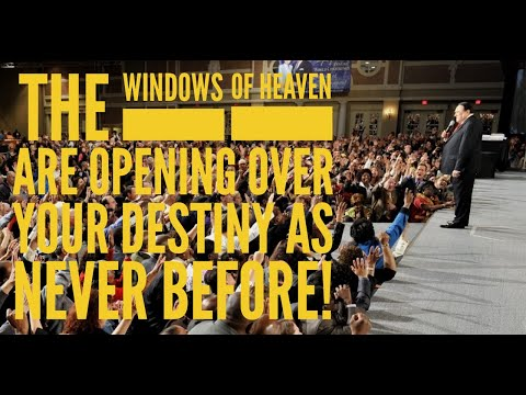 The Windows Of Heaven Are Opening Over Your Destiny As Never Before!