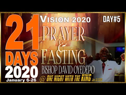 Bishop yedepo  21 Days 2020[Day 5]T WORD-O N W T K-Vs 2020