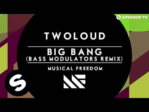 twoloud - Big Bang (Bass Modulators Remix) [OUT NOW] - UCpDJl2EmP7Oh90Vylx0dZtA