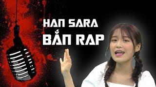 """Choáng váng với khả năng đọc rap của Han Sara khi hát """"Đếm cừu"""""""